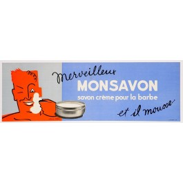 Shaving Cream Advertising Poster Monsavon by Jean Carlu