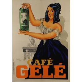 Original French Vintage Advertising Poster Café Gele' By Leon Dupin