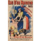 "Original Vintage French Ad Poster ""Eau D'Or Naigeon"" by Choubrac Ca. 1900"