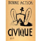 "French Student Revolution Poster ""Bonne Action CIVIQUE"""