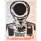 "French Student Revolution Poster ""Votez Librement"""