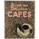 "Original Vintage Coffee Advertising Poster ""Buvez nos delicieux Cafés"" 1950's"