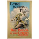 "American WWI War Bonds Poster ""LEND  The way they Fight"""