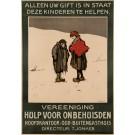 """Dutch Charity Poster """"Alleen uwv gift is in Staat Deze kinderen Te Helpen"""" by W. Pothast ca. 1930"""