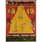 "Original Vintage British/American Poster Advertising ""The Dreadnoughts"" ca. 1920"