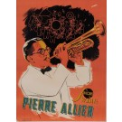 "Original Vintage French Poster for ""Pierre Allier"" Trumpet Performer by Andre"
