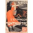 """Original Vintage Poster """"Guide De L'etranger a Montmartre"""" by Grun 1900"""