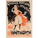 "Original Vintage French Poster ""Quelle Machine Acheter? AH Une Whitworth"" by Grun. 1897"