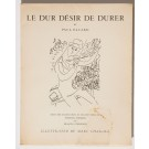 Limited Edition No. 259 Book Le Dur Désir de Durer.Iillustrated by Chagall