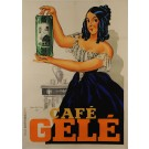 Original French Vintage Advertising Poster Café Gele' By Leon Dupin