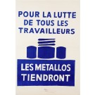 "Original Vintage French Student Revolution Poster ""Les Metallos Tiendront"" 1968"