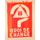 "French Student Revolution Poster ""Quoi De Change"""