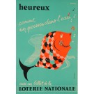 "Loterie Nationale Poster ""Heureux"" Max Dufour Max–Dufour"""