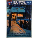 """WWI Propaganda Poster """"His Home Over There – YMCA"""""""