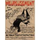 """Original Vintage French Poster """"Heureusement Que Je Suis Assure!"""" by Grun ca. 1900"""