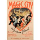 """Original Vintage French Poster """"Magic City"""" by Grun ca. 1910"""