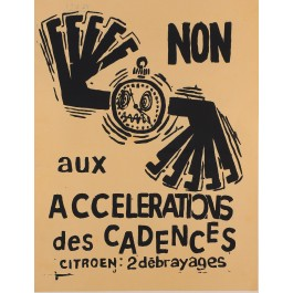 "French Poster ""Non aux Accelerations des Cadences"""