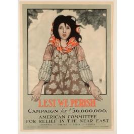 "Original RARE American Poster ""Lest we perish"" Relief Campaign"