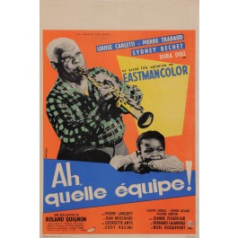 "Original Vintage French Poster for ""Ah, quelle équipe!"" by Ernst Brand 1957"