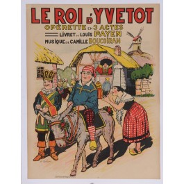 "Original Vintage Poster Advertising ""Le Roi d'Yvetot"" Operette by Gaillard"