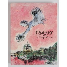 The Lithographs of Chagall Vol 6 (1980-1985) Catalogue Raisonne