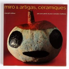 Miro & Artigas, Ceramiques Including 2 original lithographs by Miro