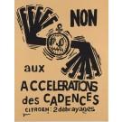 "French Poster ""Non aux Accelerations des Cadences"""