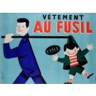 "Original Vintage French Poster ""Vetement Au Fusil"" by Roger Varenne ca. 1960"