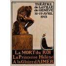 "Original Vintage Swiss Poster Advertising ""LA MORT DU ROI"" by FORESTIER 1913"