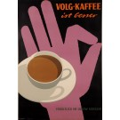 "Original Vintage Swiss Poster Advertising ""Volg Kaffee"" Coffee by F. Gygax 1960"
