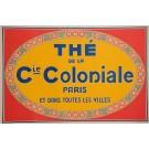 "Original Vintage French Poster Advertising ""The de la Cie. Coloniale"" Tea 1930's"