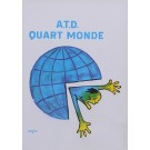 "Original Vintage French Poster for ""A.T.D. Quart Monde"" by Savignac 1982"