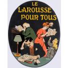 "Original Vintage French Poster ""Le Larousee Pour Tous"" by Grun 1905"