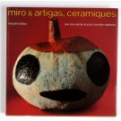 Miro & Artigas, Ceramiques Including 2 original lithographs by Miro