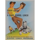 "Original Vintage American Poster for ""School Lunch Program"""