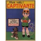 "Original Vintage French Poster for Transport Bicycle ""Captivante"" France"