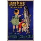"""Original French Poster """"Telle est l'Huile de Foie de Morue"""" Fish Oil by Derin"""