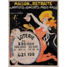 Original Vintage French Poster for  Loterie/Maison de Retraite. 1909 , by Grun.