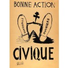 Original French Poster Bonne Action CIVIQUE Student revolution 1968 Atelier Populair